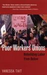 Poor Workers' Unions: Rebuilding Labor from Below - Vanessa Tait