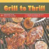 Grill to Thrill: Recipes for Easy Grilling, Rock & Soul Music for Cookouts [With CD (Audio) and Easel] - Sharon O'Connor