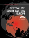 Central and South-Eastern Europe 2012 - Europa Publications