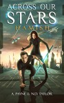 Across Our Stars: Hamish - A. Payne, N.D. Taylor