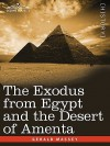 The Exodus from Egypt and the Desert of Amenta - Gerald Massey