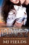 Irons 2 (The Norfolk series) (Volume 2) - MJ Fields