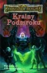 Krainy Podmroku - Elaine Cunningham, Ed Greenwood, Mark Anthony, Brian M. Thomsen, Roger E. Moore