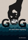 Gog - An End Time Mystery - Dan Richardson, Daniel Jacobs, Ivan Listo