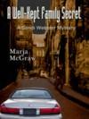A Well-Kept Family Secret (A Sandi Webster Mystery #1) - Marja McGraw