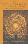 The Spiritual Hierarchies and the Physical World: Zodiac, Planets, and Cosmos - Rudolf Steiner