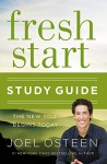 Fresh Start Study Guide: The New You Begins Today - Joel Osteen