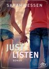 Just Listen: Roman - Sarah Dessen, Gabriele Kosack