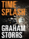 Timesplash - Graham Storrs