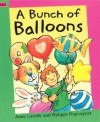 A Bunch of Balloons - Anne Cassidy, Philippe Dupasquier