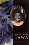 Toropo's Sister Tawa - Linda Harvey Kelley