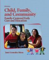Child, Family, and Community: Family-Centered Early Care and Education (5th Edition) - Janet Gonzalez-Mena