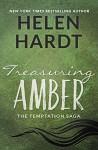 Treasuring Amber (The Temptation Saga) - Helen Hardt