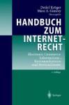 Handbuch Zum Internetrecht: Electronic Commerce , Informations , Kommunikations Und Mediendienste - Detlef Kröger