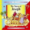The Story of Joseph (Bible Explorers) - Leena Lane, Gillian Chapman