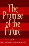Promise of the Future - Cornelis P. Venema
