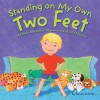 Standing on My Own Two Feet: A Child's Affirmation of Love in the Midst of Divorce - Tamara Schmitz