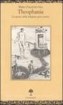 Theophania. Lo spirito della religione greca antica - Walter F. Otto, Alberto Caracciolo, Maria Caracciolo Perotti
