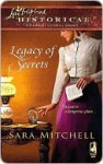 Legacy of Secrets - Sara Mitchell