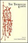 The Thorough Earth: Poems - Louis Daniel Brodsky