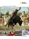 National Geographic Countries of the World: Canada - Brian Williams, Tom Carter, Ben Cecil