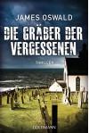 Die Gräber der Vergessenen - (Inspector McLean 4): Thriller - James Oswald, Sigrun Zühlke