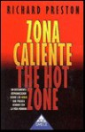 Zona caliente - Richard Preston, Antonio Juan Gutierrez