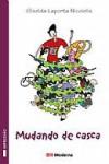 Mudando de Casca - Giselda Laporta Nicolelis, ALBERTO NADDEO