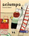 Aciumpa - Catarina Sobral, Tomasz Pindel