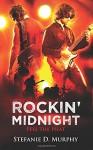 Rockin' Midnight: Feel The Heat - Stefanie D. Murphy