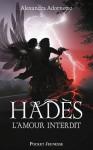 Hadès (L'amour interdit, #2) - Alexandra Adornetto, Leslie Boitelle