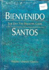 The Day the Dancers Came: Selected Prose Works (Filipino Literary Classics) - Bienvenido N. Santos