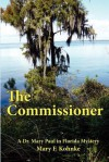 The Commissioner - Mary F. Kohnke