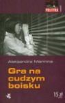 Gra na cudzym boisku - Marinina Aleksandra, Rojewska-Olejarczuk Ewa