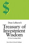 Dean Lebaron's Treasury of Investment Wisdom: 30 Great Investing Minds - Dean LeBaron, Romesh Vaitilingam