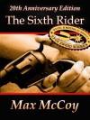 The Sixth Rider - Max McCoy, Johnny D. Boggs