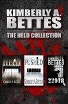 Held, Pushed, and 22918 (3 Complete Novels) - Kimberly A. Bettes