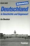 Deutschland in Geschichte Und Gegenwart - Erich Zettl