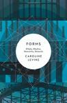 Forms: Whole, Rhythm, Hierarchy, Network - Caroline Levine