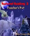 Nocturnal Academy 2 - Teacher's Pet - Ethan Somerville