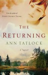 The Returning - Ann Tatlock