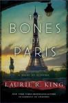 The Bones of Paris: A Novel of Suspense - Laurie R. King