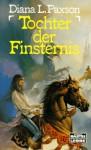 Tochter Der Finsternis. Die Juwelen Von Westria. ( Fantasy) - Diana L. Paxson