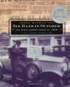 Six Days in October: The Stock Market Crash of 1929; A Wall Street Journal Book for Children - Karen Blumenthal