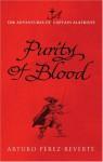 Purity Of Blood - Arturo Pérez-Reverte, Margaret Sayers Peden