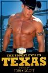 The Bluest Eyes in Texas - Tori Scott