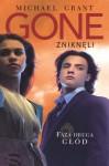 Głód (Gone: Zniknęli, #2) - Michael Grant, Jacek Drewnowski