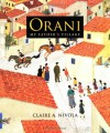 Orani: My Father's Village - Claire A. Nivola