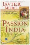 Passion India - Javier Moro