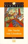 Die Nacht von Lissabon - Erich Maria Remarque, Tilman Westphalen